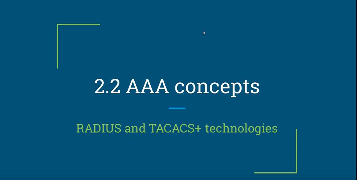 CCNA Security IINS Exam Topics   2.2.a Describe RADIUS and TACACS+