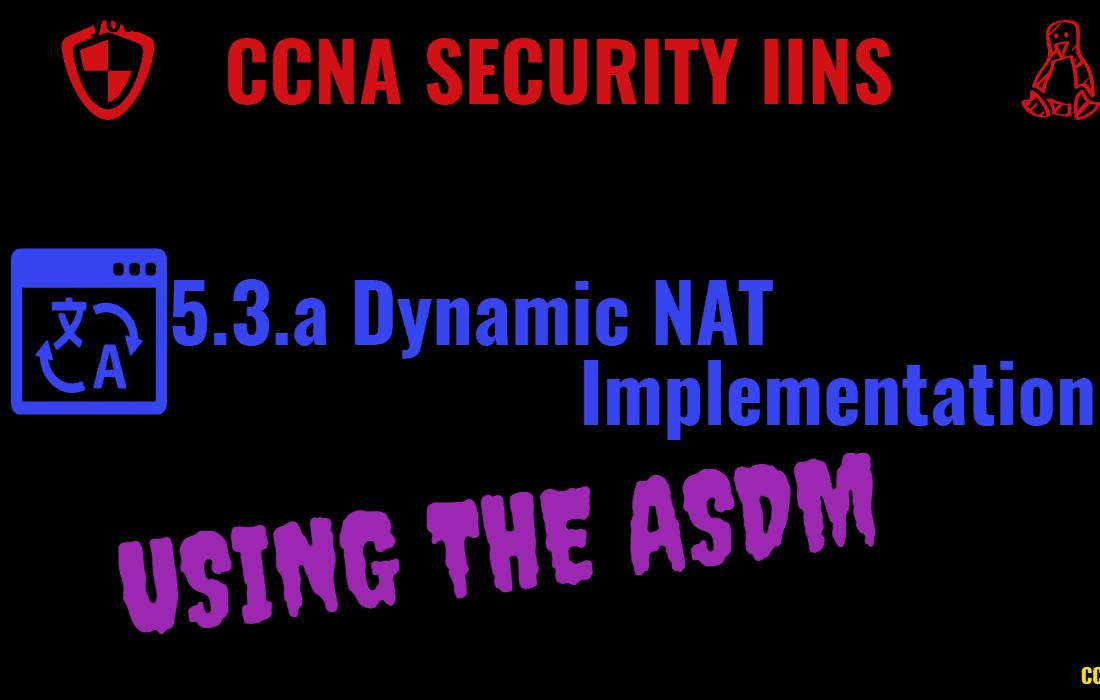 Implement Dynamic NAT on Cisco ASA Using ASDM