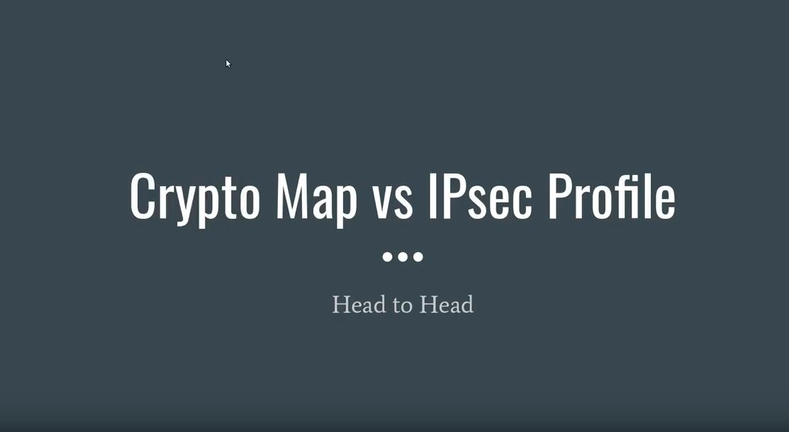 Crypto Map vs IPsec Profile
