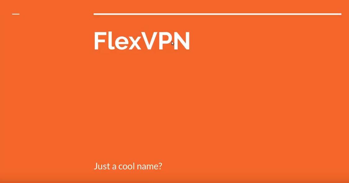 CCNP Security SIMOS | What is FlexVPN?