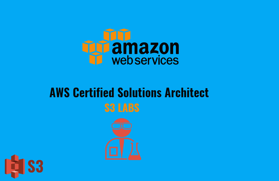 Amazon Certified Solutions Architect – Associate   S3 Lab
