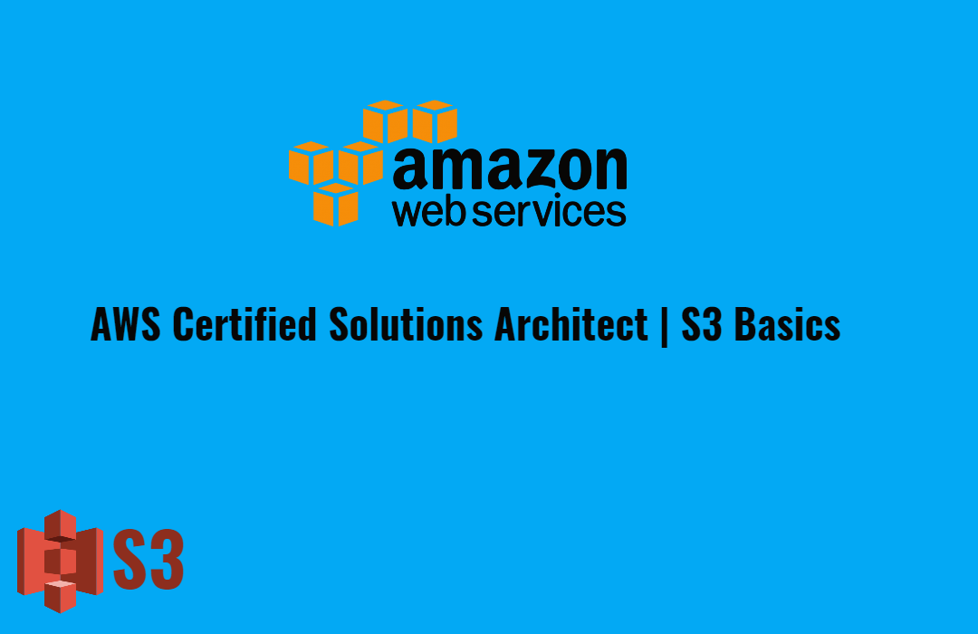 Amazon Simple Storage Service (S3) Basics